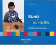 Karin_Scholz_Kunst Kunst für Kinder. Eine Reise durch die Geschichte der Kunst