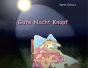 Karin_Scholz_Kunst_Kunst - Einschlafbuch Kinderbuch